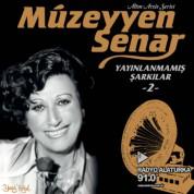 Müzeyyen Senar: Yayınlanmamış Şarkılar 2 - Plak