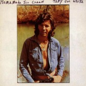 Tony Joe White: Home Made Icecream - CD