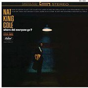 """Nat """"King"""" Cole: Where Did Everyone Go? (45rpm-edition) - Plak"""