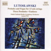 Polish National Radio Symphony Orchestra, Antoni Wit: Preludes and Fugue for Solo Strings / Postludes / Fanfares - CD