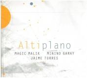 Magic Malik, Minino Garay, Jaime Torres: Altiplano - CD