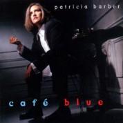 Patricia Barber: Cafe Blue (Limited Edition) - Plak