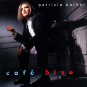 Patricia Barber: Cafe Blue (Limited Edition) - Plak