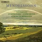 Çeşitli Sanatçılar: Mendelssohn: Symphonies, Concertos, String Symphony - CD