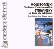 Andreï Vieru, Dan Grigore: Moussorgsky: Pictures from an Exhibition / STRAVINSKY. The Rite of Spring - CD