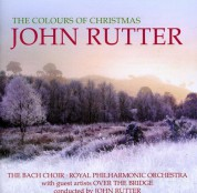 John Rutter, Royal Philharmonic Orchestra, Clio Gould: The Colours Of Christmas - CD