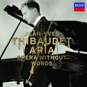 Jean-Yves Thibaudet: Aria-Opera Without Words - CD