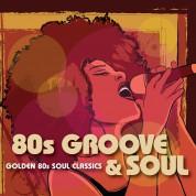 Çeşitli Sanatçılar: 80's Groove & Soul - CD