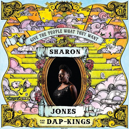 Sharon Jones, The Dap Kings: Give the People What They Want - Plak