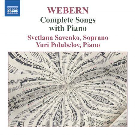 Svetlana Savenko: Webern: Complete Songs With Piano - CD