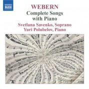 Svetlana Savenko: Webern: Complete Songs With Piano - CD