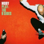Moby: Play - The B-Sides - CD