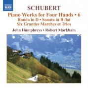 John Humphreys, Robert Markham: Schubert: Piano Works for Four Hands, Vol. 6 - CD