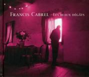 Francis Cabrel: Les Beaux Degats - CD