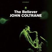 John Coltrane: The Believer - Plak