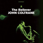 John Coltrane: The Believer - Plak