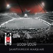 Çeşitli Sanatçılar: Beşiktaş Şampiyonluk Marşları 2008-2009 - CD