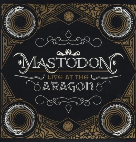 Mastodon: Live At The Aragon (Special Edition) - Plak