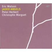 Eric Watson: Jaded Angels - CD