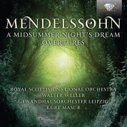 Royal Scottish National Orchestra, Waler Weller, Gewandhausorchester Leipzig, Kurt Masur: Mendelssohn: Midsummer Night's Dream - Overtures - CD