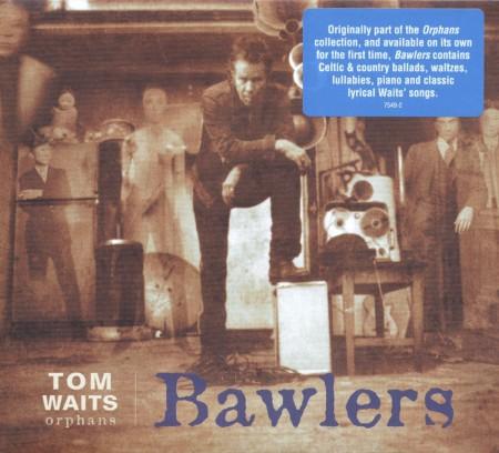 Tom Waits: Bawlers (Remastered) - Plak
