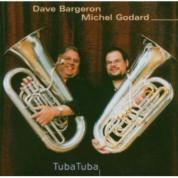 Dave Bargeron, Michel Godard: Tuba Tuba - CD