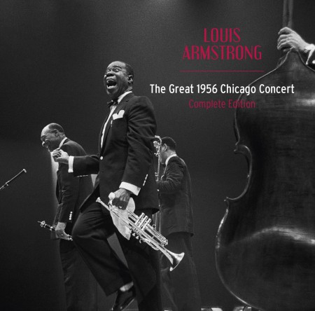 Louis Armstrong: The great 1956 Chicago concert. Complete edition - CD