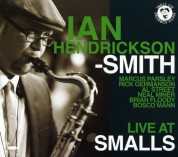 Ian Hendrickson-Smith: Live At Smalls - CD