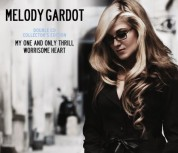 Melody Gardot: My One And Only Thrill / Worrisome Heart - CD