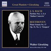 Walter Gieseking: Bach, J.S.: Partitas Nos. 1, 5, 6 / Italian Concerto / Beethoven, L. Van: Piano Sonata No. 17,