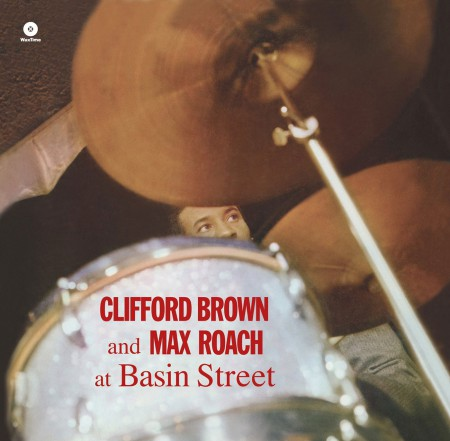 Clifford Brown, Max Roach: At Basin Street - Plak