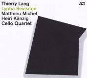 Thierry Lang: Lyoba Revisited - CD