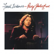 Rory Gallagher: Fresh Evidence - Plak