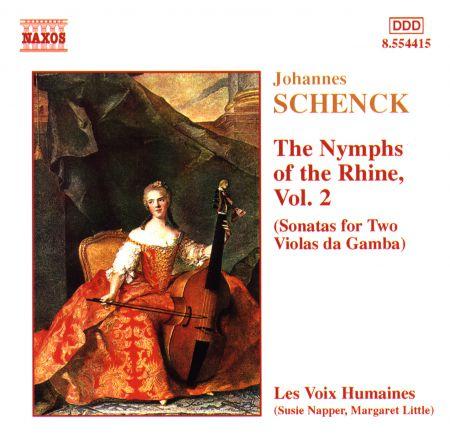 Schenck: Nymphs of the Rhine, Vol.  2 - CD