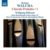 Wolfgang Rubsam: Walcha: Chorale Preludes,, Vol. 1 - CD