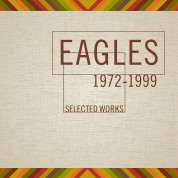 The Eagles: Selected Works 1972-1999 - CD