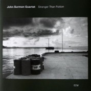 John Surman Quartet: Stranger Than Fiction - CD