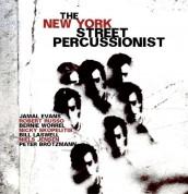 Jamal Evans, Bernie Worrell, Robert Russo, Bill Laswell, Niels Jensen: New York Street Percussionist - Plak