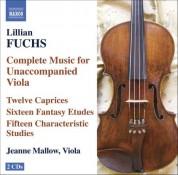 Fuchs, L.: Complete Music for Unaccompanied Viola - CD