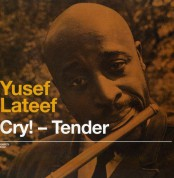 Yusef Lateef: Cry! Tender + Lost In Sound + 1 Bonus Track - CD