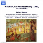 Wagner, R.: Parsifal (Muck) (1913, 1927-1928) - CD