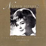 Nesrin Sipahi: Odeon Yılları 2 - CD