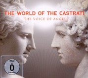 Çeşitli Sanatçılar: The World Of Castrati - The Voice of Angels - CD