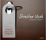 Çeşitli Sanatçılar: Stresten Uzak / Dinlendiren Klasikler - CD