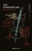 Ted Gioia: Caz Standartları - Bir Repertuar Rehberi - Kitap