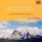 Çeşitli Sanatçılar: Wagner / Liszt / Ravel / Tchaikovsky: Orchestral Spectacular - CD