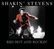 Shakin' Stevens: Red Hot And Rockin - CD