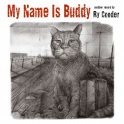 Ry Cooder: My Name Is Buddy - CD