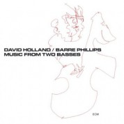 David Holland, Barre Phillips: Music From Two Basses - CD