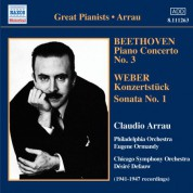 Claudio Arrau: Beethoven: Piano Concerto No. 3 / Weber: Konzertstuck / Piano Sonata No. 1 (Arrau) (1941-47) - CD